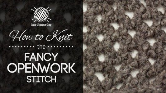How+to+Knit+the+Fancy+Openwork+Stitch