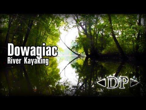 Have Paddled: Dowagiac River, Dowagiac, Michigan to Niles, Michigan