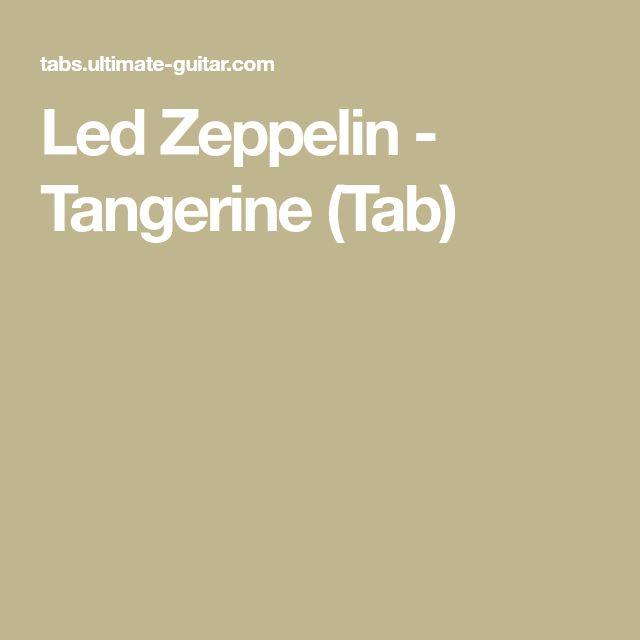 Led Zeppelin - Tangerine (Tab)