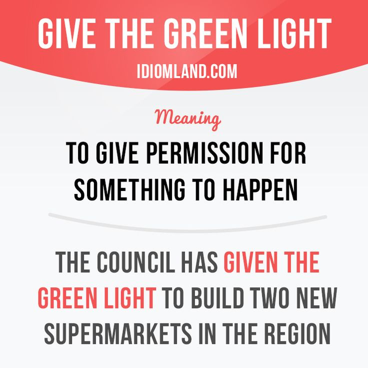 Give the green light