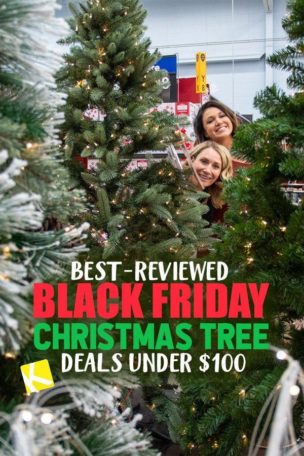 Best Reviewed Black Friday Christmas Tree Deals Under 100 Black Friday Christmas Tree Black Friday Christmas Christmas Tree