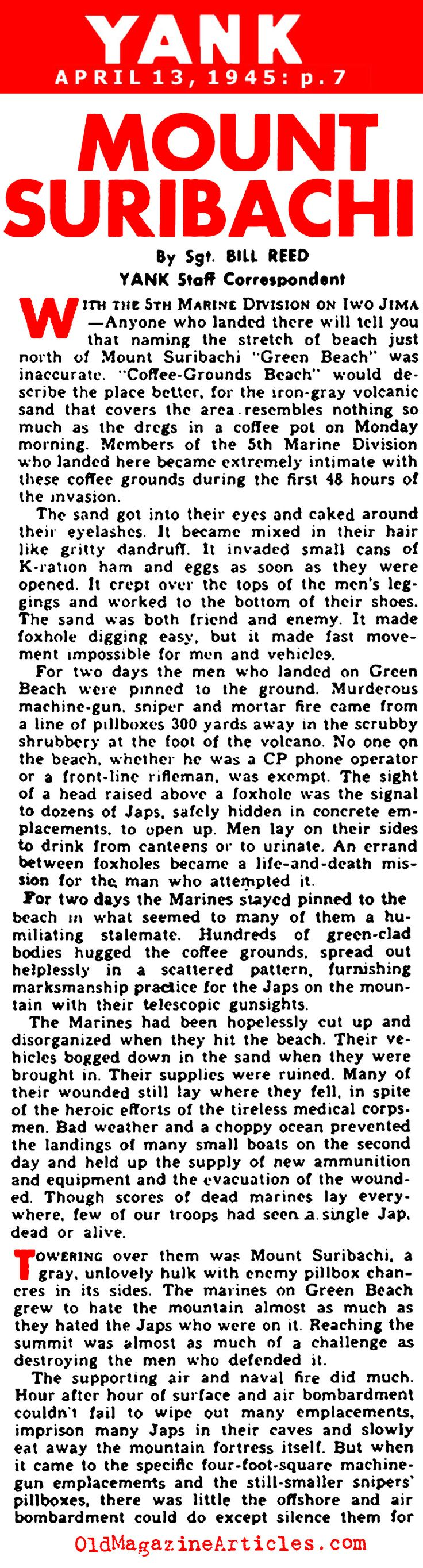 The Battle of Iwo Jima and the First Flag Raising on Mount Suribachi (Yank Magazine, 1945)