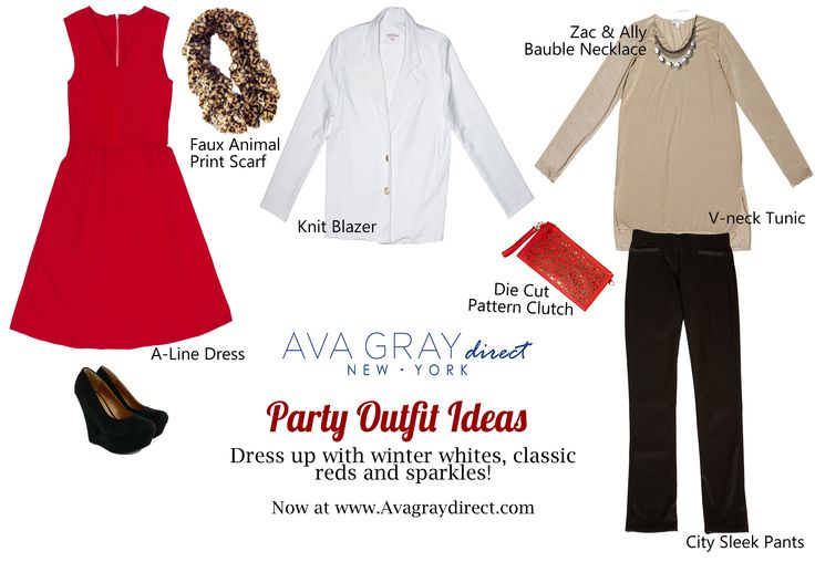 Party Outfit Ideas-- Our Red Dress would look great with our White Knit Blazer and our Faux Animal Scarf-- or make it more casual with our Sparkle Tunic and City Sleek pants!   #AvaGrayDirect #FashionTips #StyleGuide #ootd