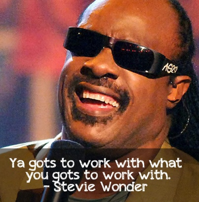 Yes Stevie. I feel you. #Wordsofwisdom