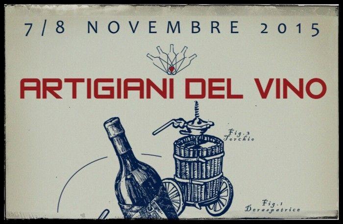 Artigiani del Vino - Roma 7 e 8 Novembre 2015 http://intothewine.org/2015/10/08/artigiani-del-vino-roma-7-e-8-novembre-2015/