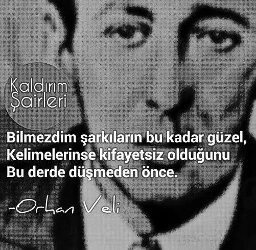 Orhan Veli..