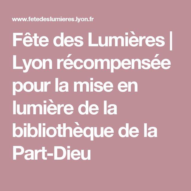 Fête des Lumières | Lyon récompensée pour la mise en lumière de la bibliothèque de la Part-Dieu