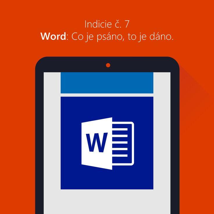 Post č. 7 Word: Co je psáno, to je dáno.  Wordem jsme začali a Wordem i skončíme. Poslední indicie vás dělí od možnosti vyhrát tablet Acer Iconia W4!  Odhalte druhou půlku adresy a zároveň poslední díl tajného vzkazu. Indicie na vás čeká na obvyklém místě: podívejte se na náš Facebook MicrosoftCZ