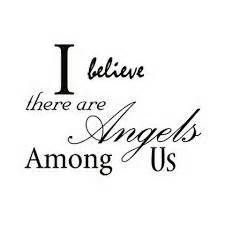 Angels Among Us Quote - Bing Images