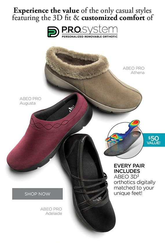 Choose from 100s of great casual styles from ABEO P.R.O.system featuring  personalized removable orthotics!