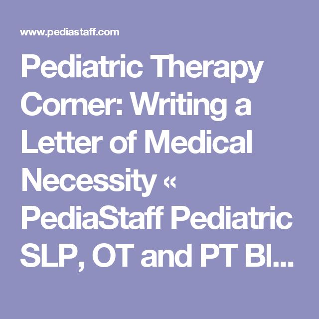 9 best medical necessity letters images on pinterest med school pediatric therapy corner writing a letter of medical necessity pediastaff pediatric slp ot spiritdancerdesigns Image collections