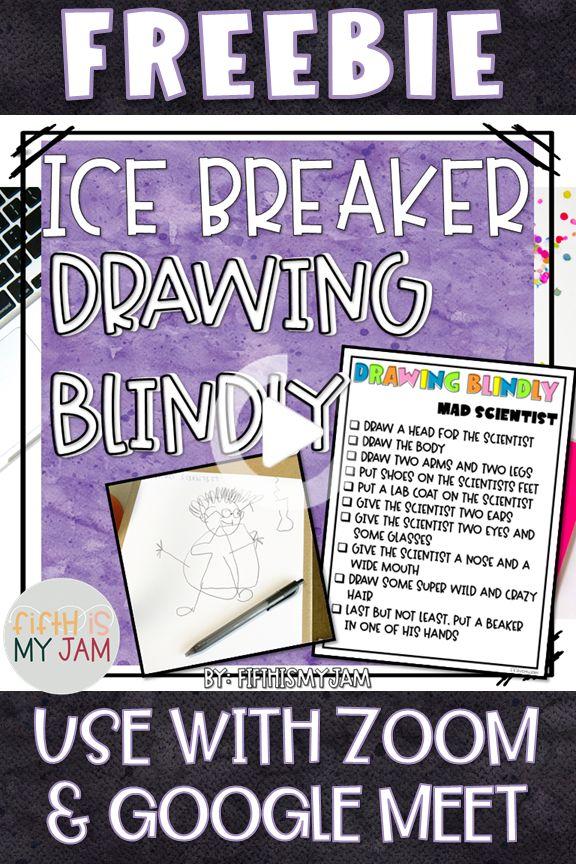 Digital Icebreaker Drawing Blindly in 2020 Icebreaker