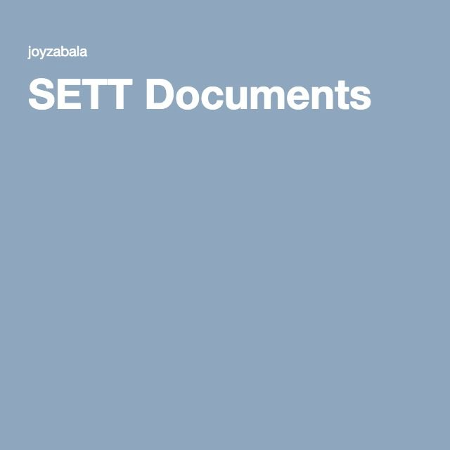 SETT - Student, Environment, Tasks, Tools. SETT Documents/framework are intended to promote collaborative decision-making tool in all phases of AT service design and delivery from consideration through implementation and evaluation of effectiveness.
