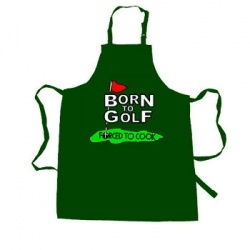 For Mother's Day or Father's Day. Born to Golf...Forced to Cook.