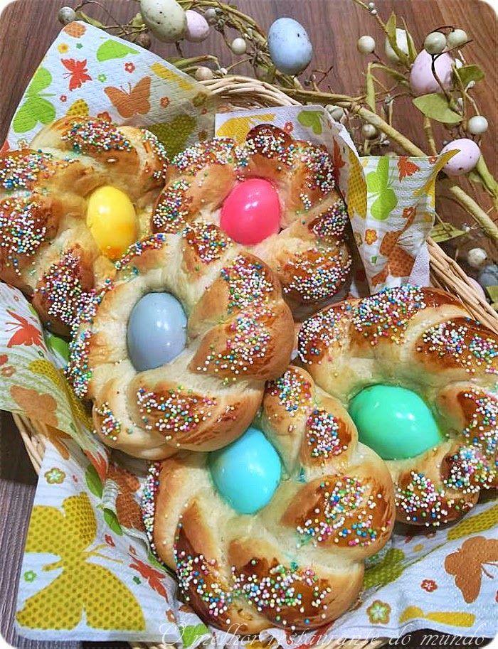 Pão de Páscoa com Ovos Coloridos (Easter Bread) - O melhor restaurante do mundo é a nossa Casa