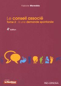 Fabiole Moreddu - Le conseil associé - Tome 2 : à une demande spontanée. http://cataloguescd.univ-poitiers.fr/masc/Integration/EXPLOITATION/statique/cataTITN.asp?id=961556