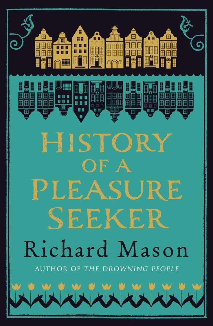 History of a Pleasure Seeker by Richard Mason. Fantastic read, seductive, ignites the imagination!