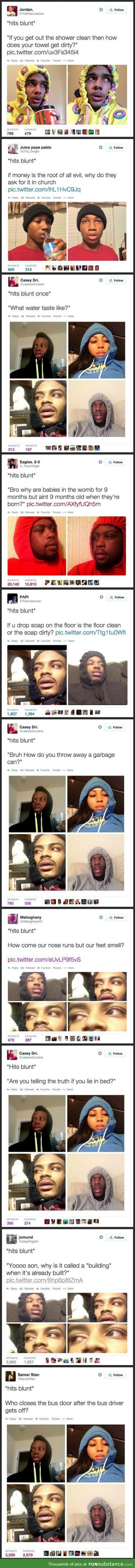 Things People Say When They Hit The Blunt Once
