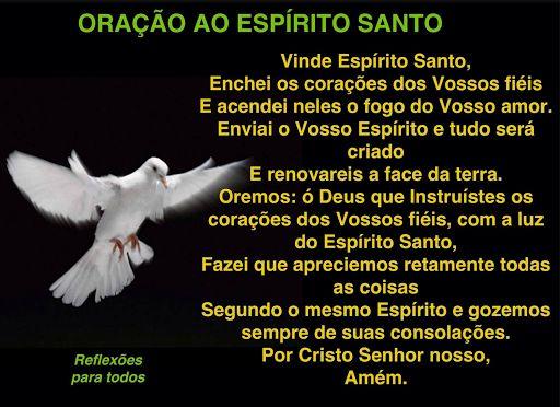 ORAÇÃO AO ESPÍRITO SANTO. Acesse, com link para a Oração ao Espírito Santo para a Saúde e muitas outras orações, mensagens.