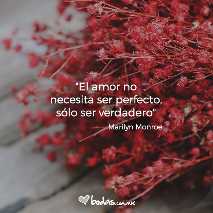 El amor no necesita ser perfecto, sólo ser verdadero.- Marilyn Monroe/ ¡Guarda este pin con frases de amor! /Bodas.com.mx// #citas #quotes #lovequote #frasesdeamor