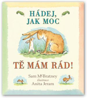 Knížka pro nejmenší děti, večerní čtení, pohádka, příběh, první čtení, děti, kniha, zajíček, pohádka o zajíčkovi.