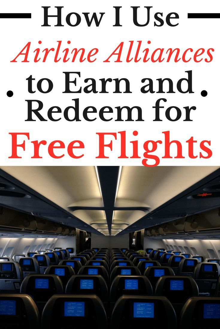 How I Use Airline Alliances to Earn and Redeem for Free Flights   Travel   Frequent Flyer Miles   Travel Hacking   Airlines
