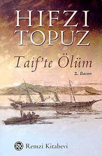 taifte olum - hifzi topuz - remzi kitabevi  http://www.idefix.com/kitap/taifte-olum-hifzi-topuz/tanim.asp