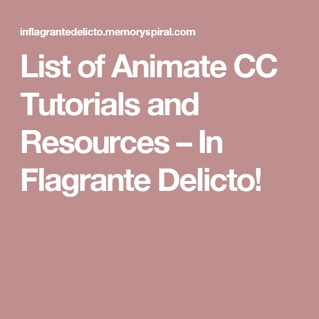 List of Animate CC Tutorials and Resources – In Flagrante Delicto!