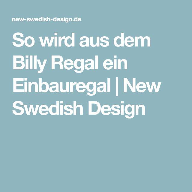 So wird aus dem Billy Regal ein Einbauregal | New Swedish Design