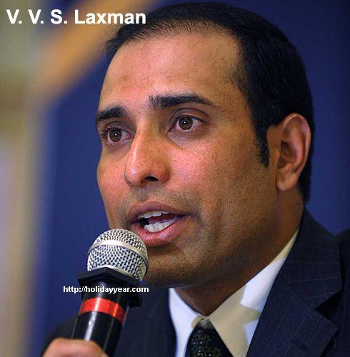Nov 1 - V. V. S. Laxman, Indian cricketer was Born Today. For more famous birthdays http://holidayyear.com/birthdays/