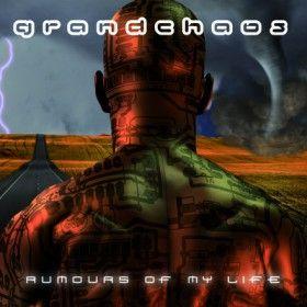 GRANDCHAOS - Rumours of my life http://www.ekproduct.com/releases/grandchaos-rumours-of-my-life/