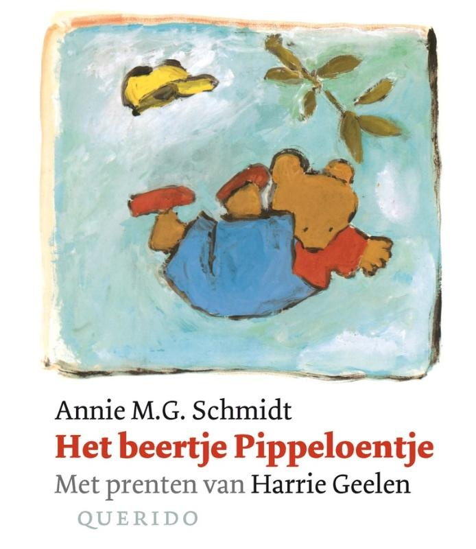Het beertje Pippeloentje  Annie MG Schmidt