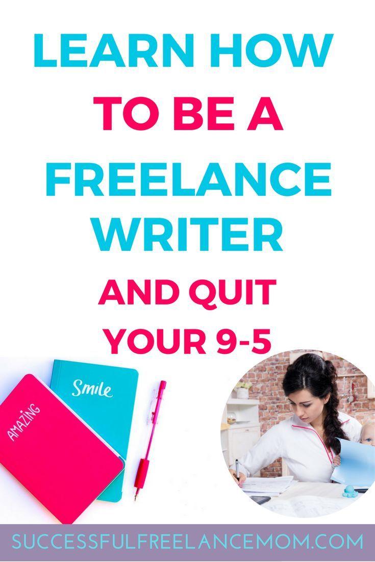 Be A Freelance Writer Successful Freelance Mom Writing Jobs Freelance Writer Freelance Writing Jobs