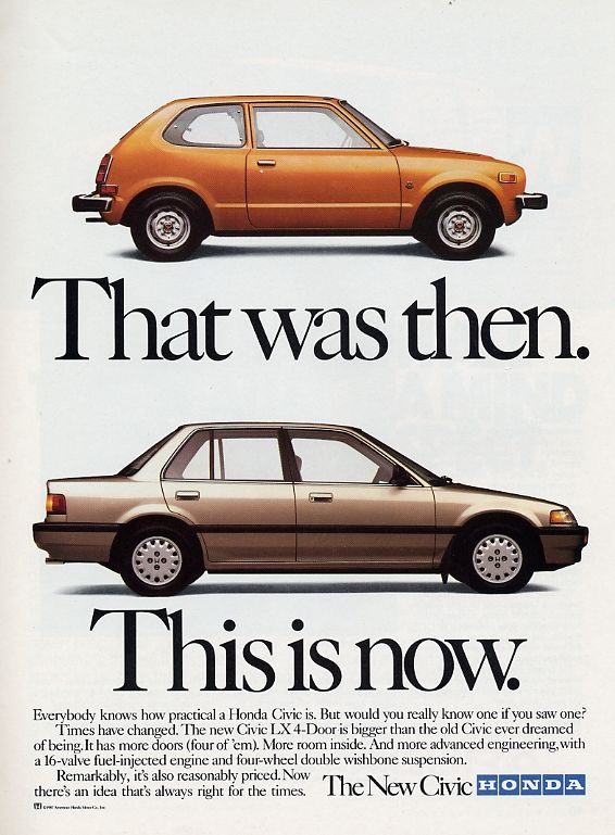 """That was then. This is now."" 1988 Honda Civic Ad."