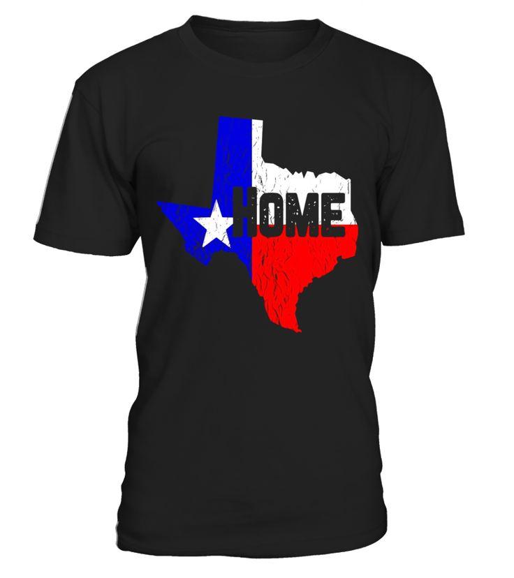 Texas Home Proud Texan Fun Country Distressed T-Shirt