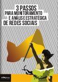 3 passos para monitoramento e análise estratégica de redes sociais