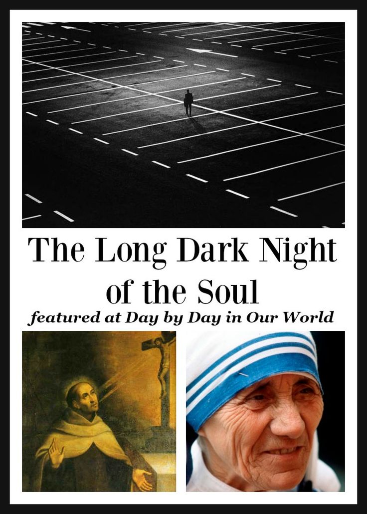 The Long Dark Night of the Soul.  What is it and why it is a good thing. Catholic   Christian   Faith   Spiritual Life via @LauraOinAK