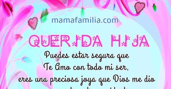 Mensaje para mi hija, frases, palabras de enseñanza a mi adolescente, hija princesa, joven, hija mujer. Mamá y familia por Mery Bracho.