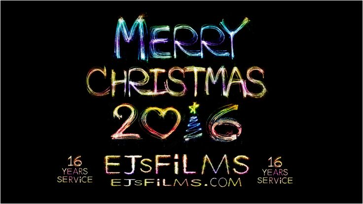 * 2016 Merry Christmas 2016 * From EJsFilms   EJsFilms.com  ****** 16 Years of Service ******