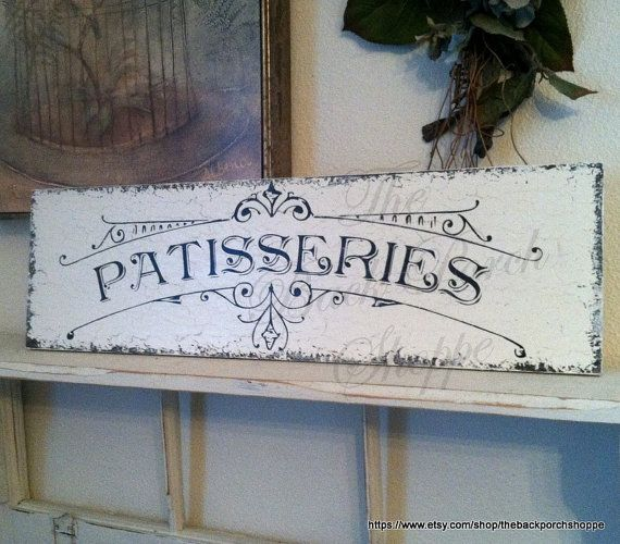 PATISSERIES 7 x 24 French Kitchen Signs by thebackporchshoppe