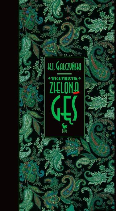 """""""Teatrzyk Zielona Gęś"""" Konstanty Ildefons Gałczyński Published by Wydawnictwo Iskry 2009"""