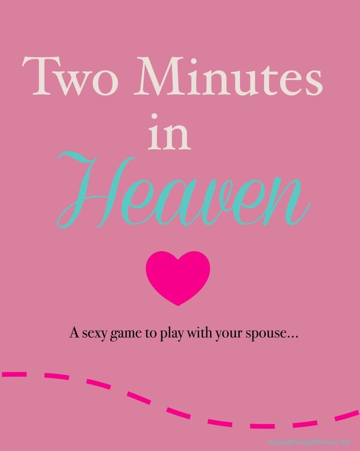 Two Minutes in Heaven: A Sexy Game to Play With Your Spouse!