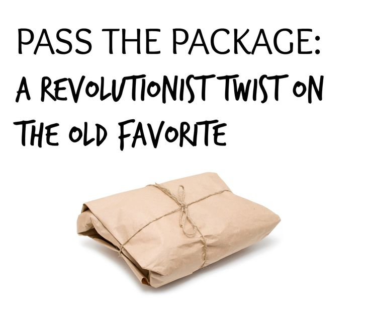 """We put a twist on the old favorite party game, """"Pass the Package."""" Learn how to play on our website! P.S. You can learn how to honor the victims of the Boston Massacre through this game."""