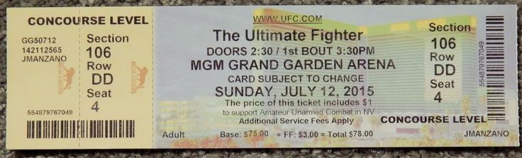 UFC ULTIMATE FIGHTER  ORIGINAL USED TICKET MGM LAS VEGAS, JULY 12 2015 #ULTIMATEFIGHTER