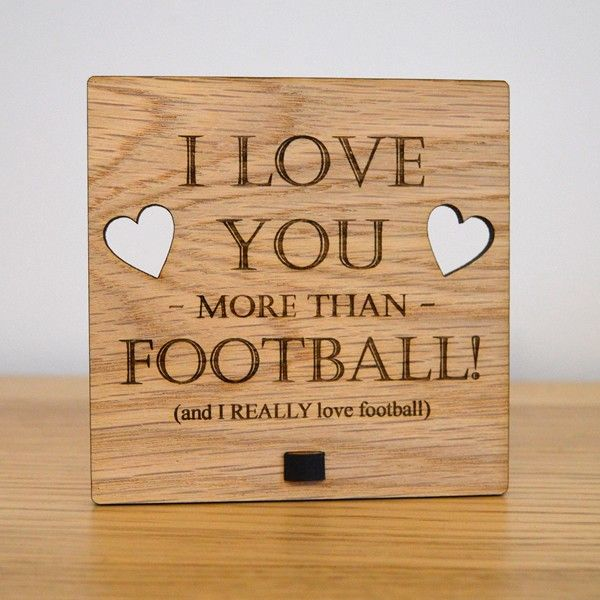 I Love You More Than Football - Personalised Oak Wooden Sign - Pretty Personalised