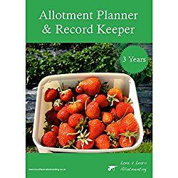 Our Allotment Planner & Record Keeper is designed to help fruit and vegetable gardeners plan and record their growing successes.