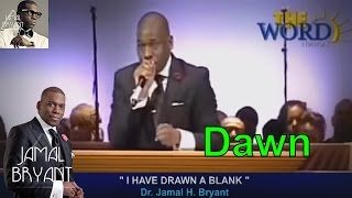 Pastor Jamal Bryant Minitries Sermons 2016 - I Have Drawn A Blank Pastor Jamal Bryant 2016