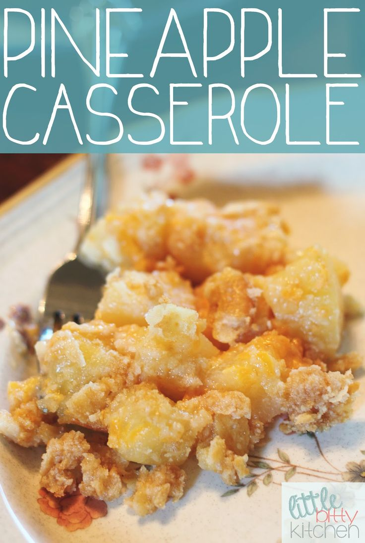 Little Bitty Kitchen: Pineapple Casserole