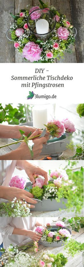 Tischdeko selber machen – Sommerliche Blumendekoration mit frischen Pfingstrosen – Frühlingsdeko basteln
