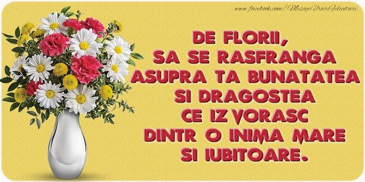 De Florii, sa se rasfranga asupra ta bunatatea